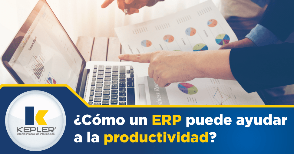 ¿Cómo un ERP puede ayudar a la productividad