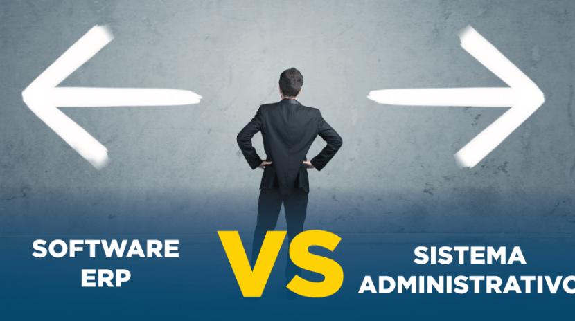Software ERP VS Sistema administrativo