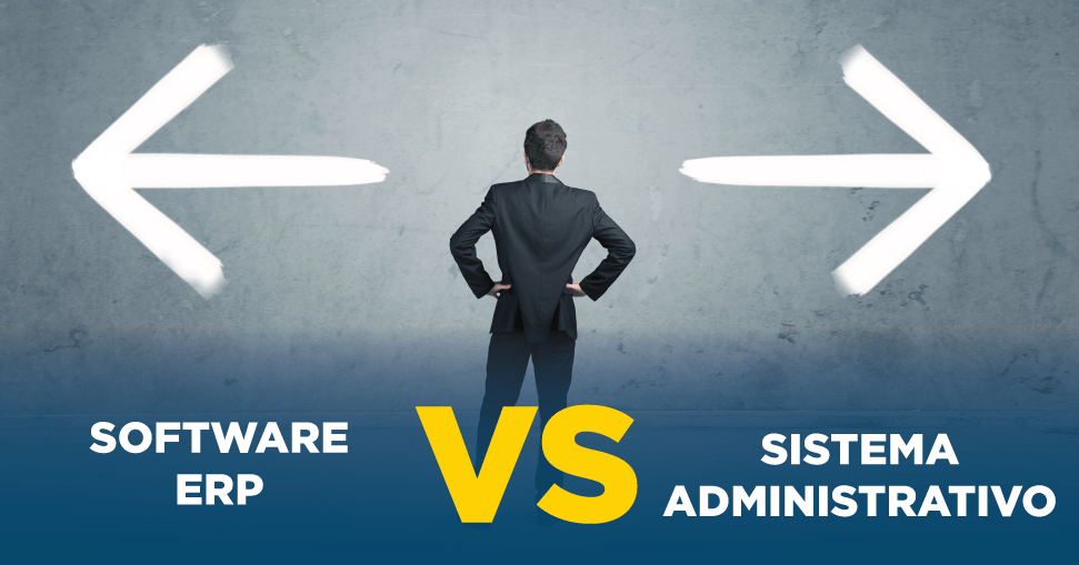 Software ERP VS Sistema administrativo