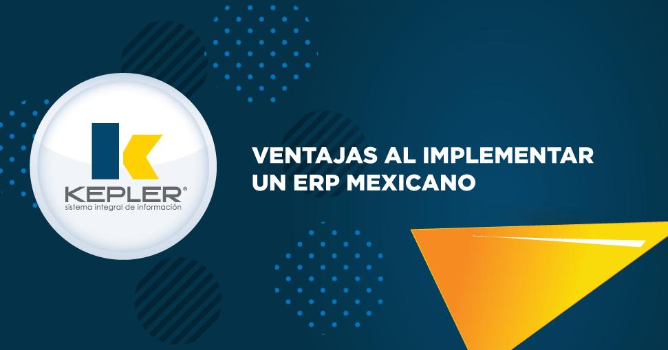 Ventajas al implementar un ERP mexicano