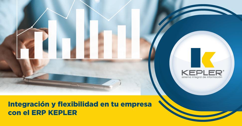 Integración y flexibilidad en tu empresa con el ERP KEPLER
